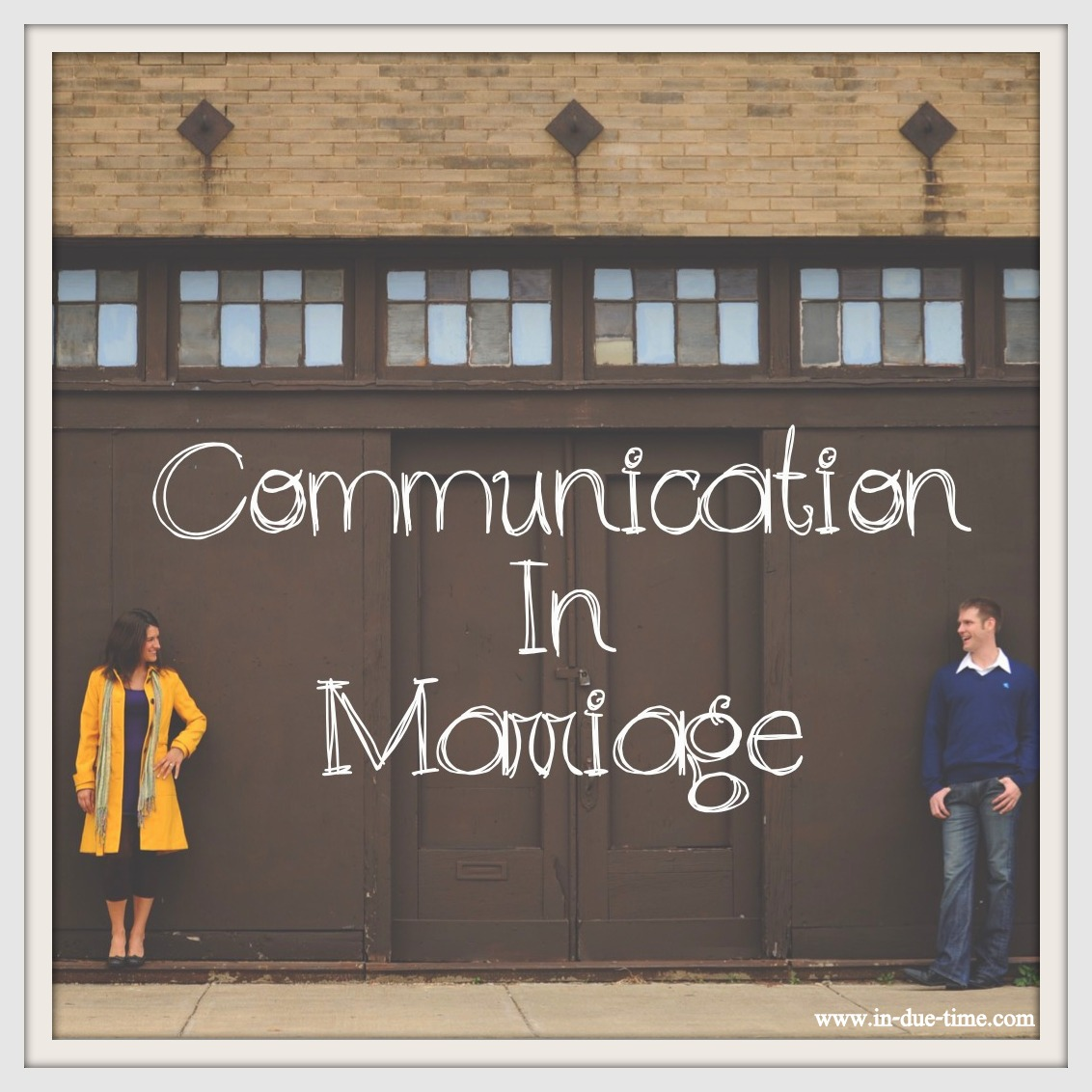 Guest Post: Colby on Communication - In Due Time