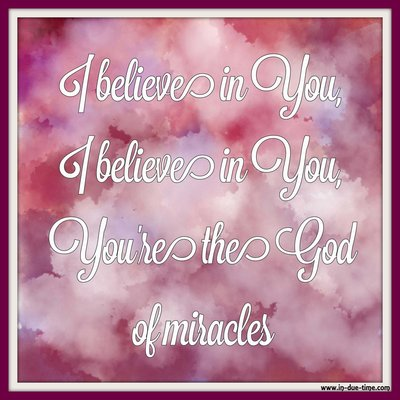 Miracles - In Due Time Blog