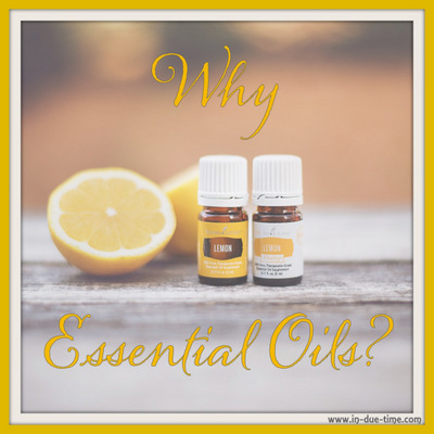 Why Essential Oils - In Due Time Blog