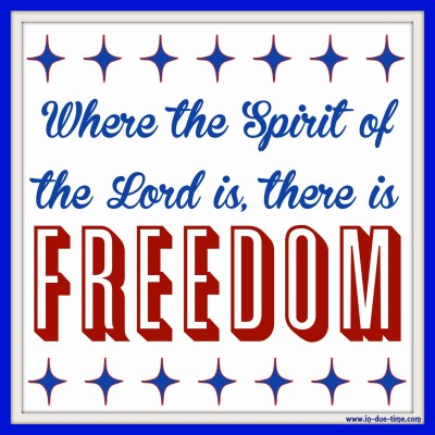 Where the Spirit of the Lord is there is freedom - In Due Time Blog