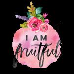 I am Fruitful