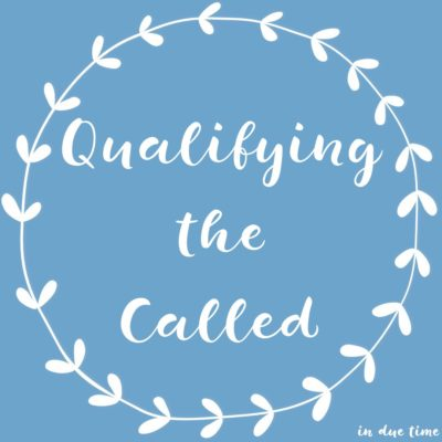 Qualifying the Called