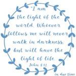 John 8:12 Light of Life #161