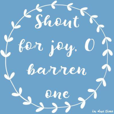 Sing O Barren One