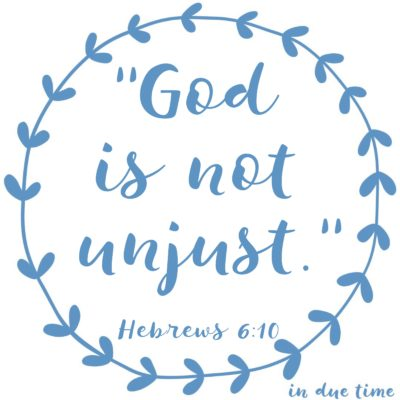 Hebrews 6 - God is fair