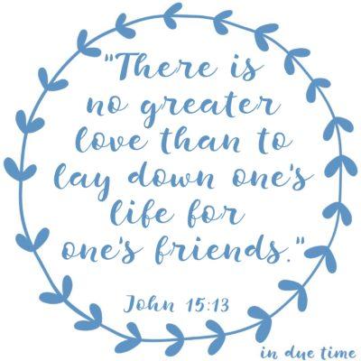No Greater Love - John 15