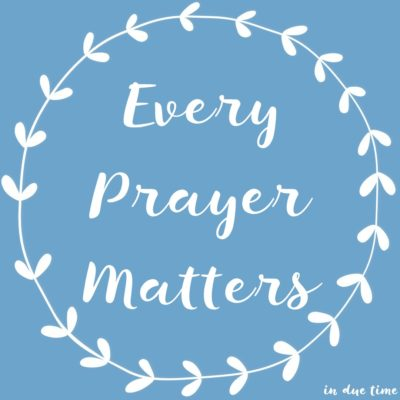 Every Prayer Matters