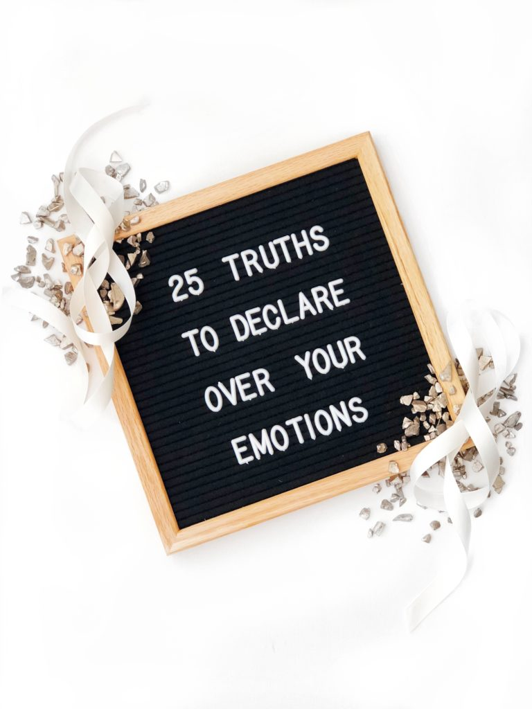 25 Truths to Declare Over Your Emotions