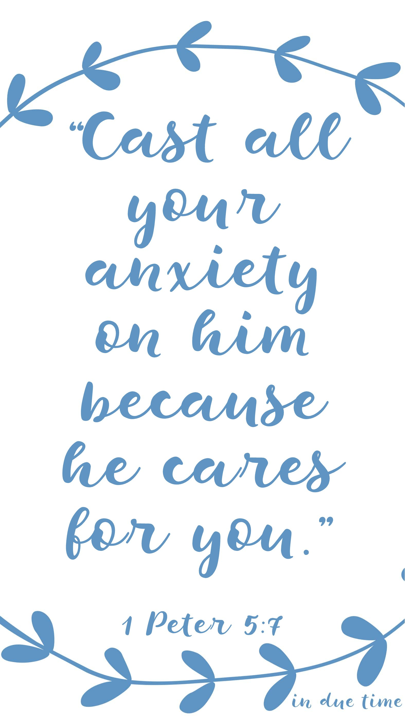 1 Peter 5 Cast All Your Anxiety on him