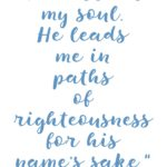Psalm 23:3 Restores My Soul #209