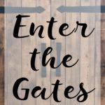 Enter the Gates